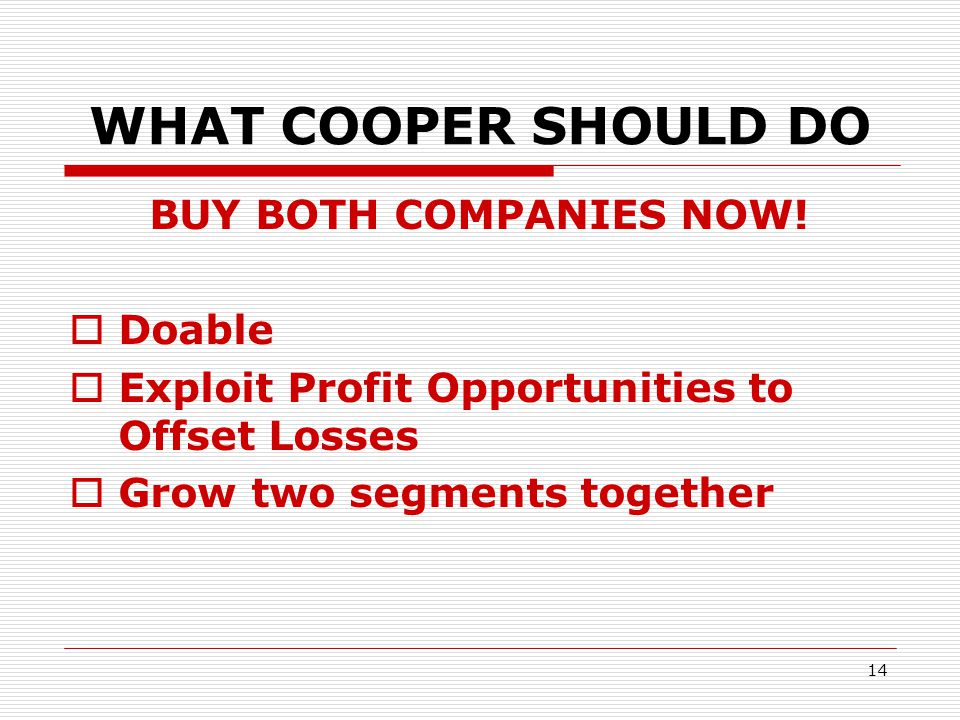 WHAT COOPER SHOULD DO BUY BOTH COMPANIES NOW! Doable