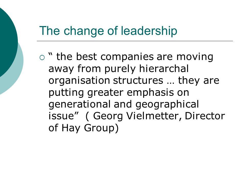 The change of leadership