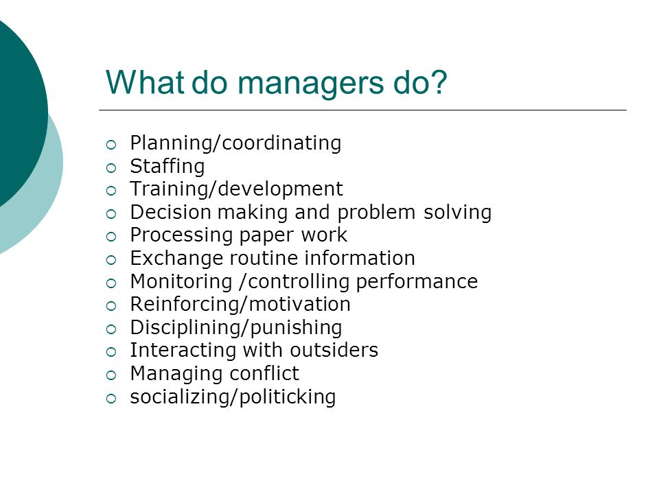 What do managers do Planning/coordinating Staffing