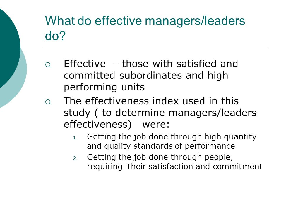 What do effective managers/leaders do