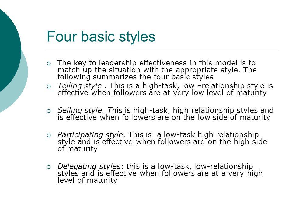 Four basic styles