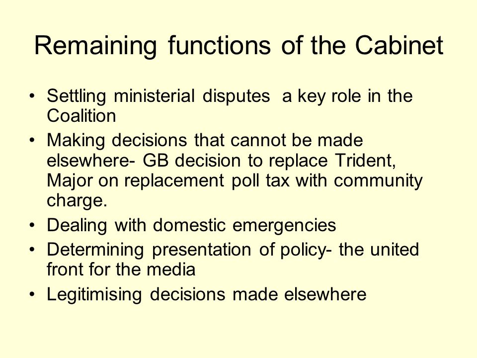 Remaining functions of the Cabinet
