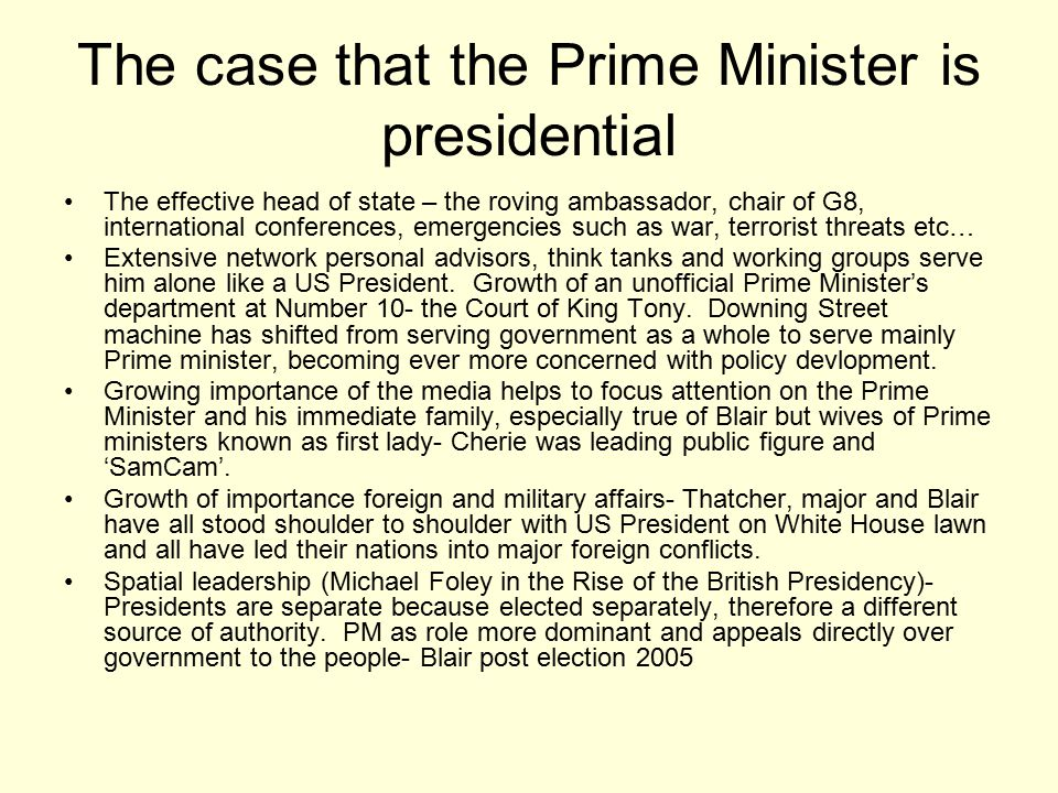 The case that the Prime Minister is presidential