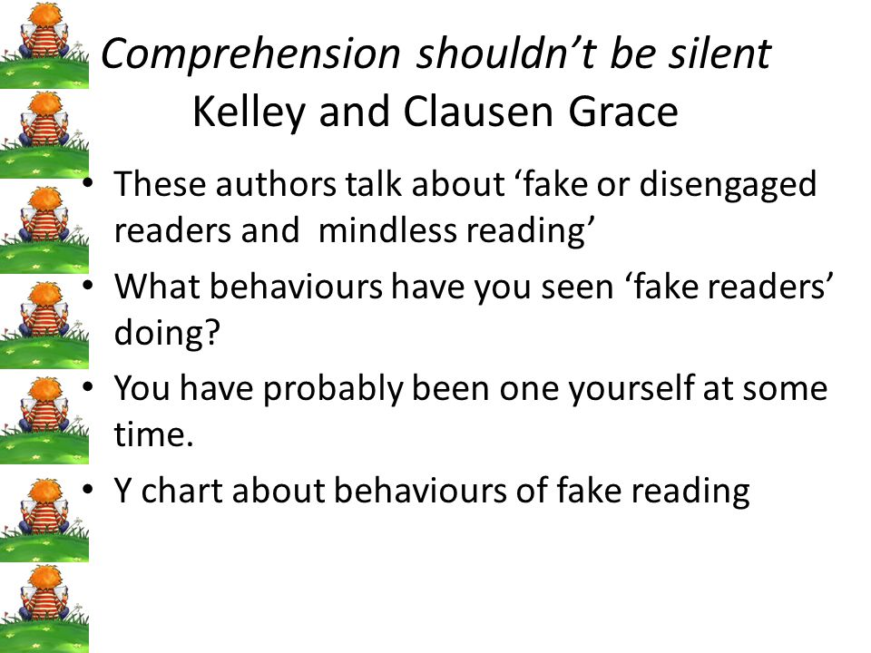 Comprehension shouldn't be silent Kelley and Clausen Grace