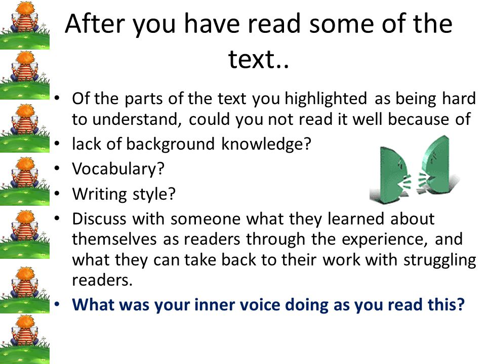 After you have read some of the text..