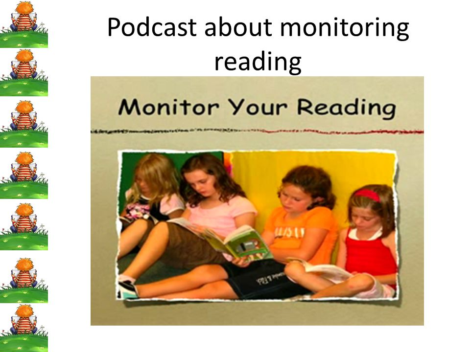 Podcast about monitoring reading