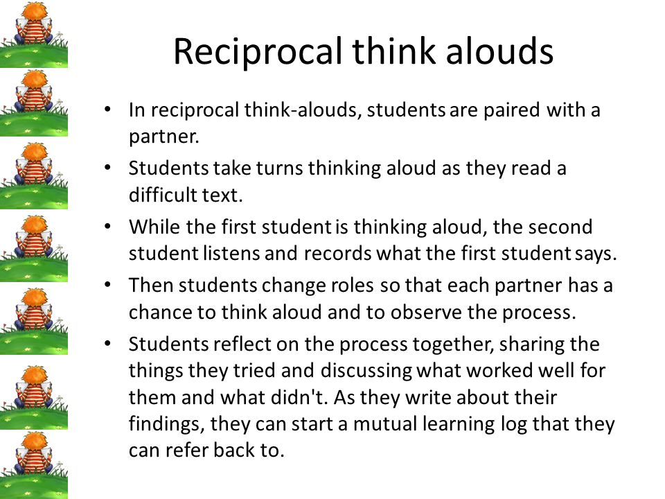 Reciprocal think alouds