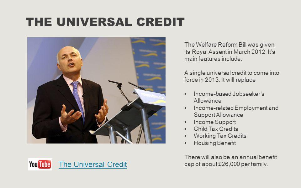 The universal credit The Universal Credit