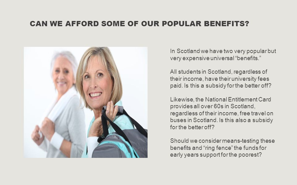Can we afford some of our popular benefits