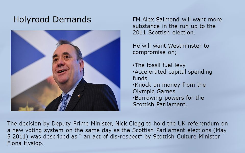 Holyrood Demands FM Alex Salmond will want more substance in the run up to the 2011 Scottish election.