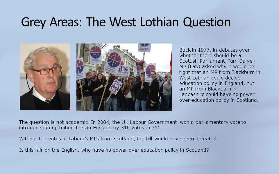 Grey Areas: The West Lothian Question