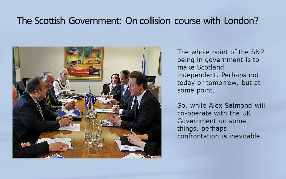 The Scottish Government: On collision course with London