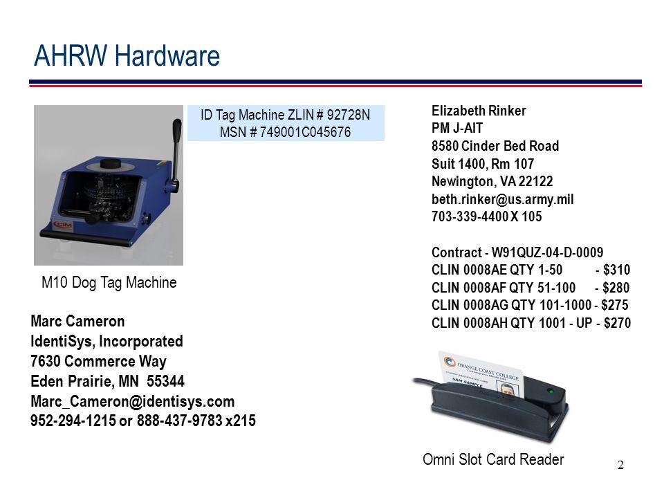 AHRW Hardware M10 Dog Tag Machine Marc Cameron IdentiSys, Incorporated
