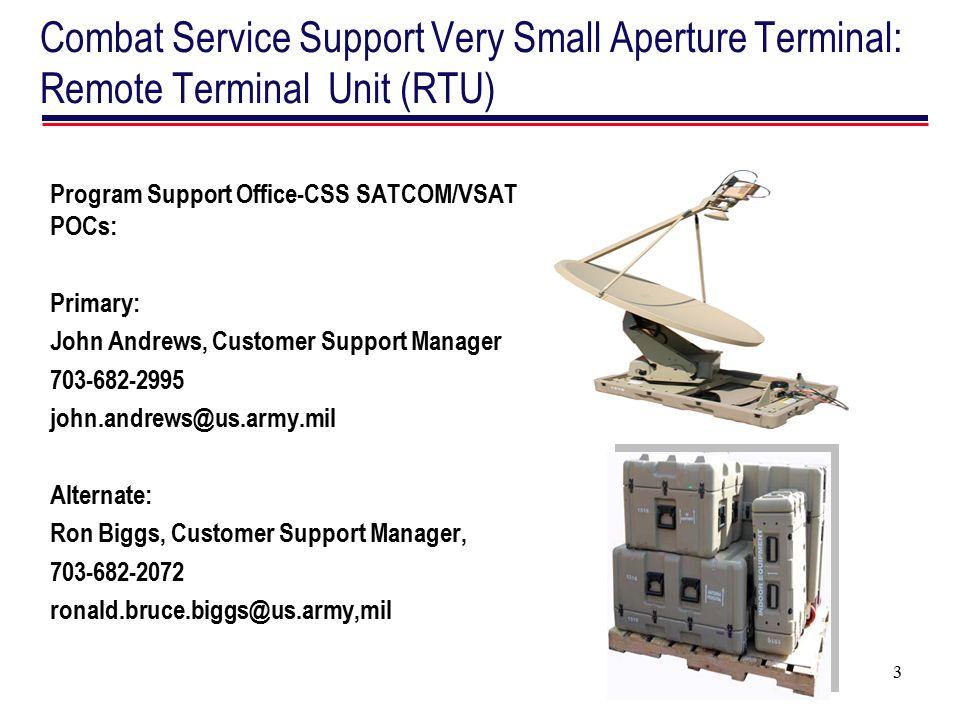 Combat Service Support Very Small Aperture Terminal: Remote Terminal Unit (RTU)