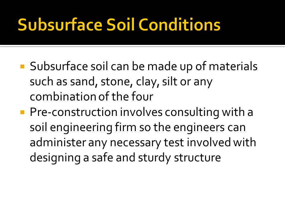 Subsurface Soil Conditions