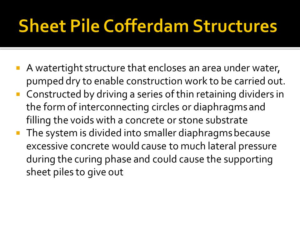 Sheet Pile Cofferdam Structures