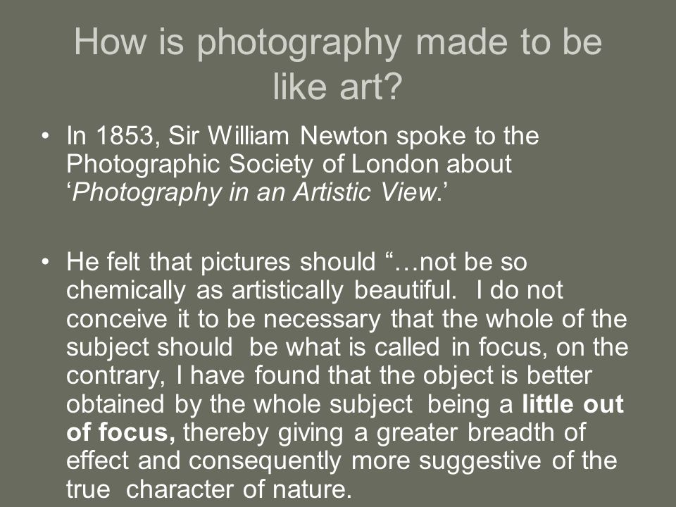 How is photography made to be like art