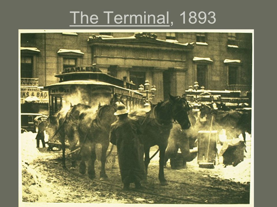 The Terminal, 1893