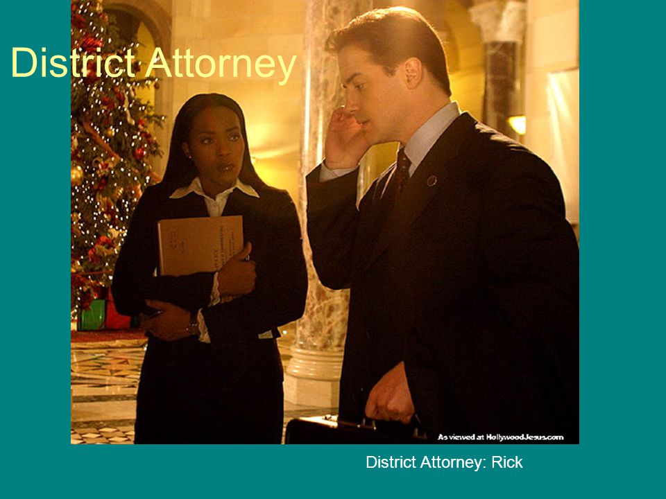 District Attorney District Attorney: Rick