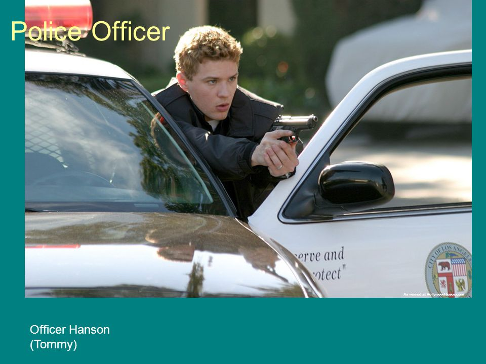 Police Officer Officer Hanson (Tommy)