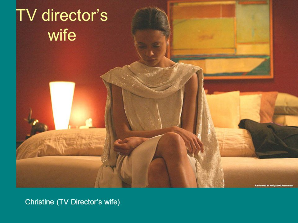 TV director's wife Christine (TV Director's wife)