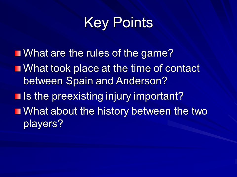 Key Points What are the rules of the game
