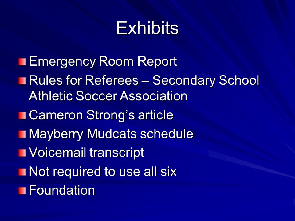 Exhibits Emergency Room Report