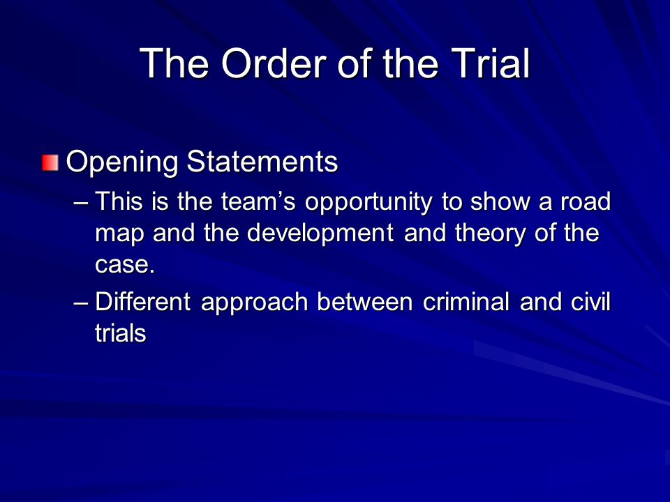 The Order of the Trial Opening Statements