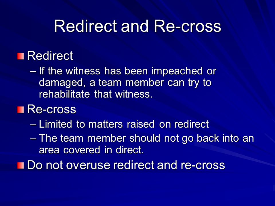 Redirect and Re-cross Redirect Re-cross