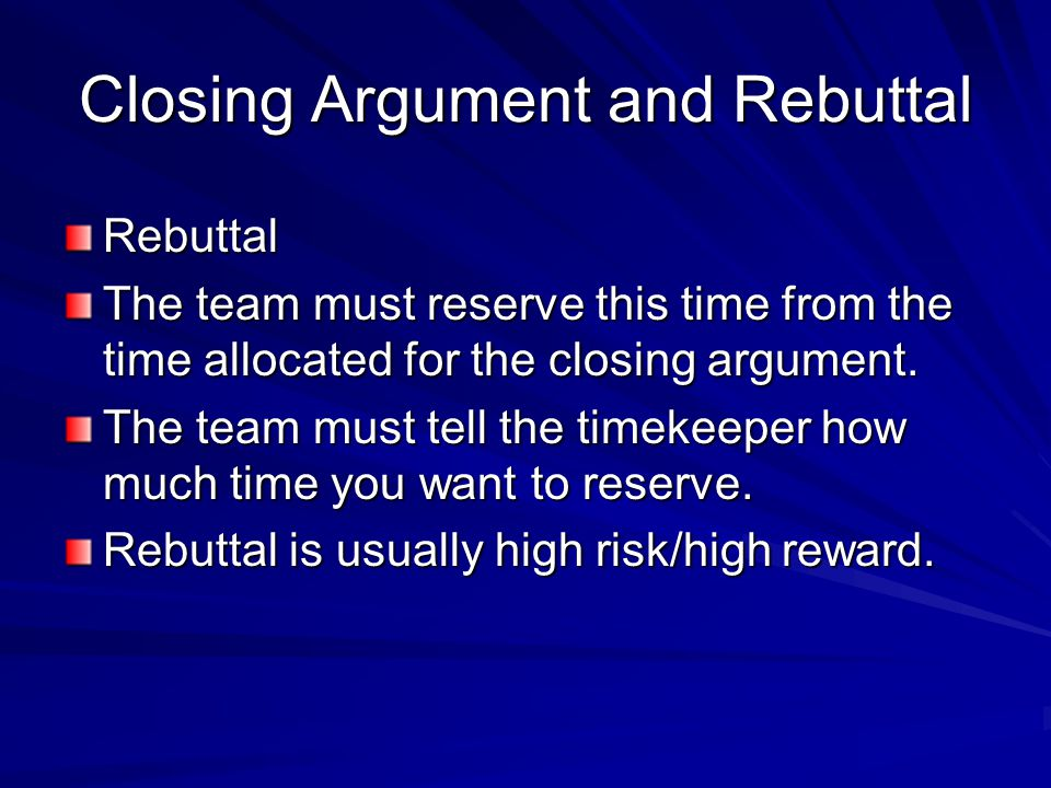 Closing Argument and Rebuttal