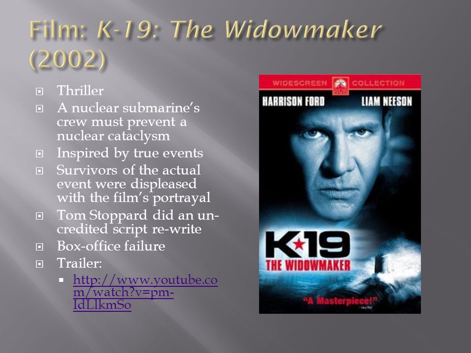 Film: K-19: The Widowmaker (2002)