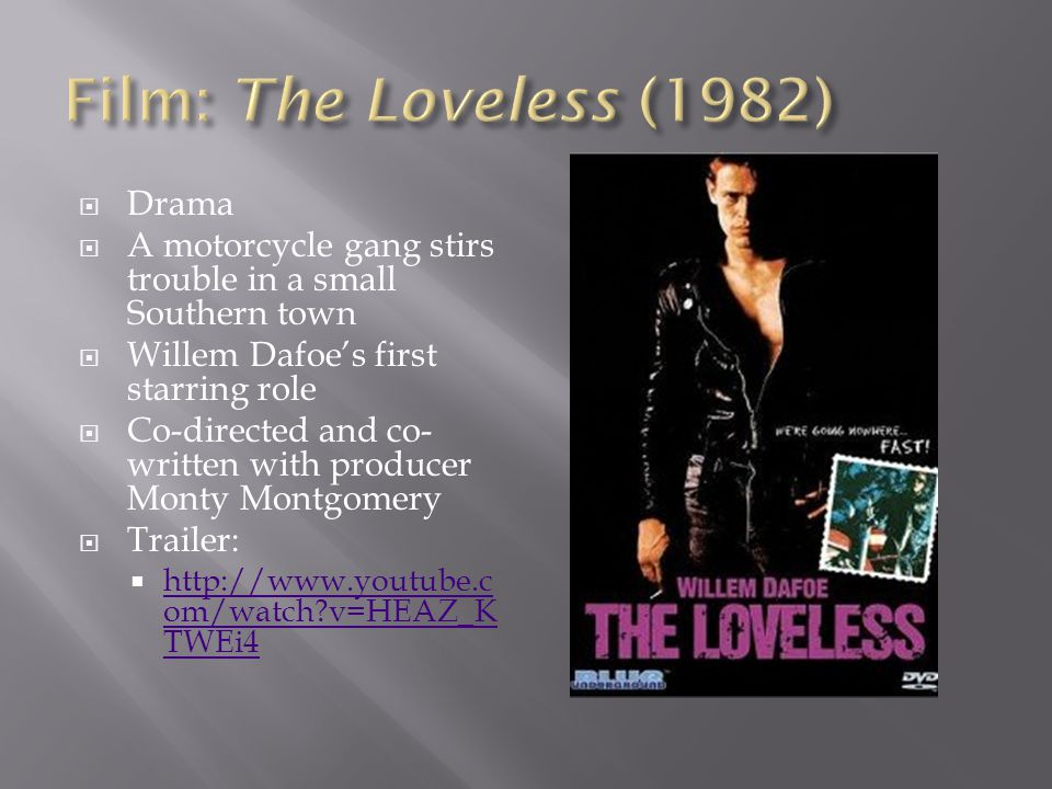 Film: The Loveless (1982) Drama