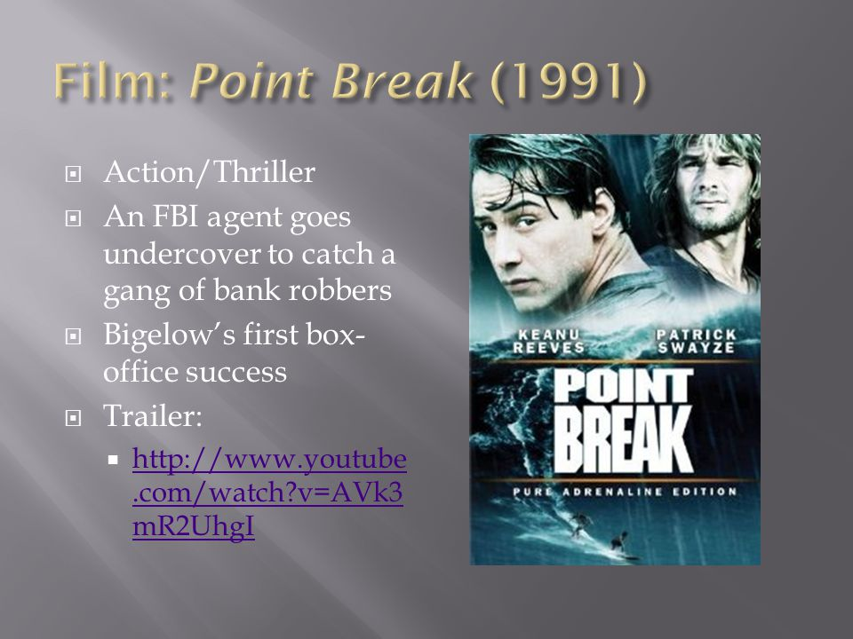 Film: Point Break (1991) Action/Thriller