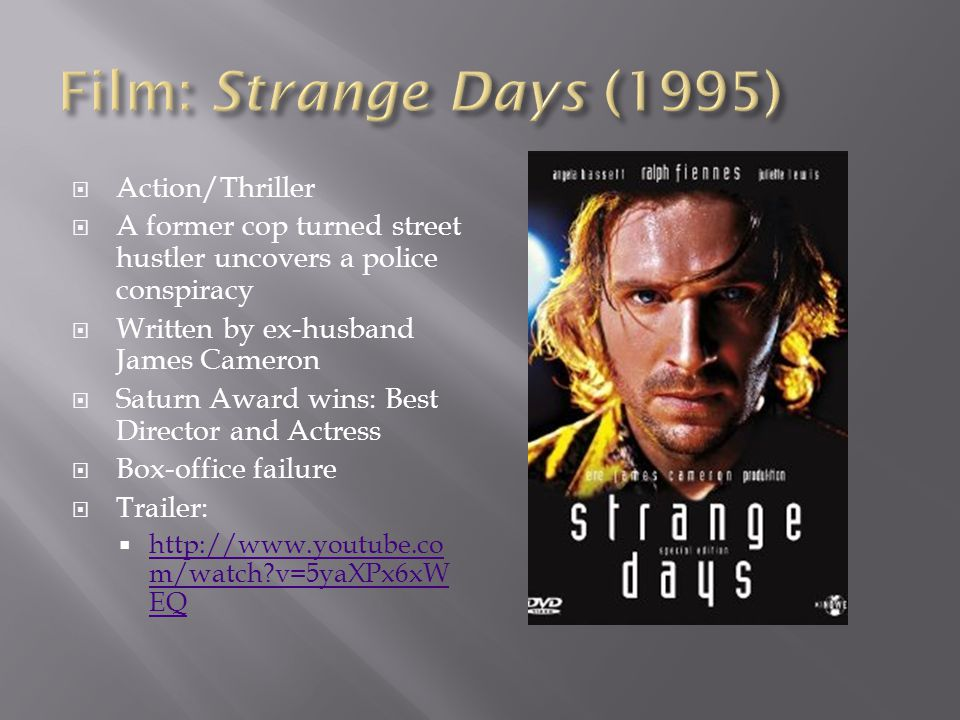 Film: Strange Days (1995) Action/Thriller