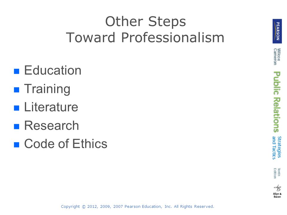 Other Steps Toward Professionalism