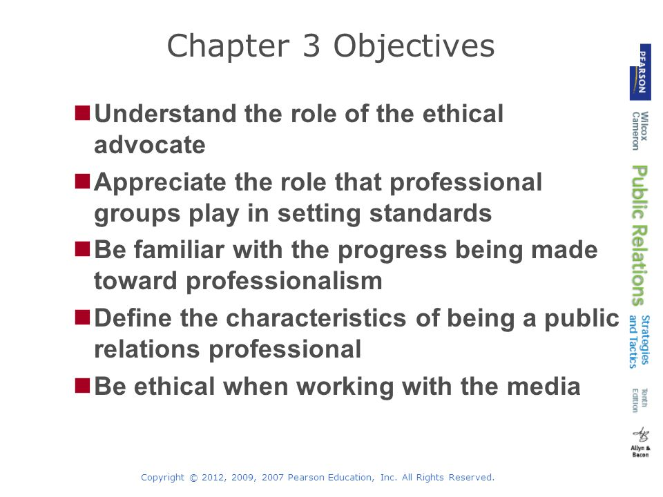 Chapter 3 Objectives Understand the role of the ethical advocate