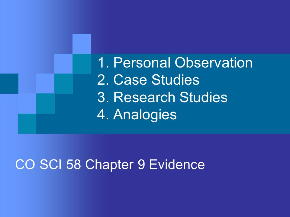 CO SCI 58 Chapter 9 Evidence