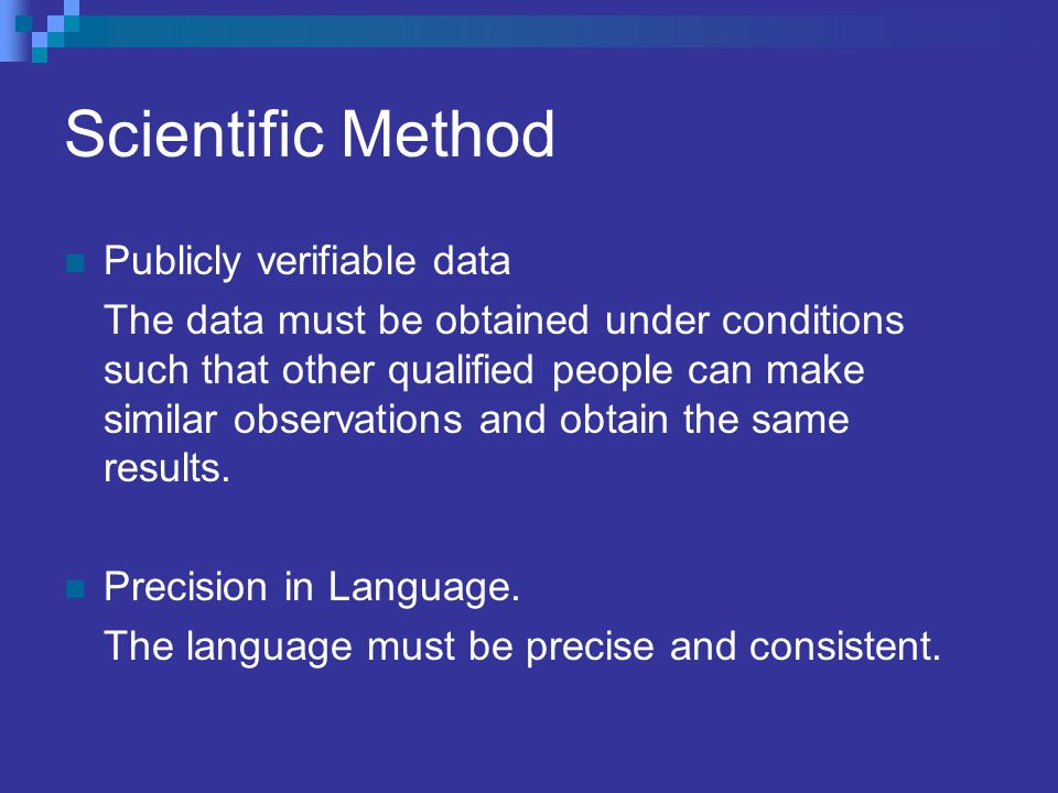 Scientific Method Publicly verifiable data