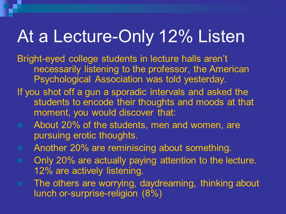 At a Lecture-Only 12% Listen