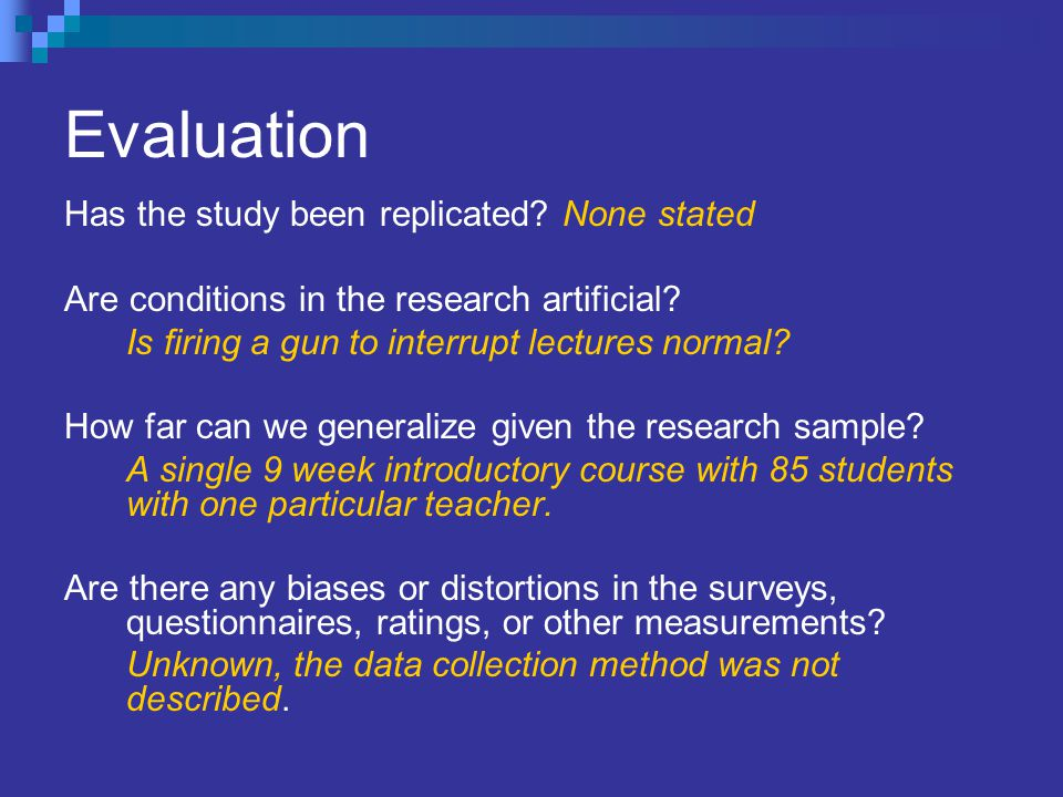 Evaluation Has the study been replicated None stated