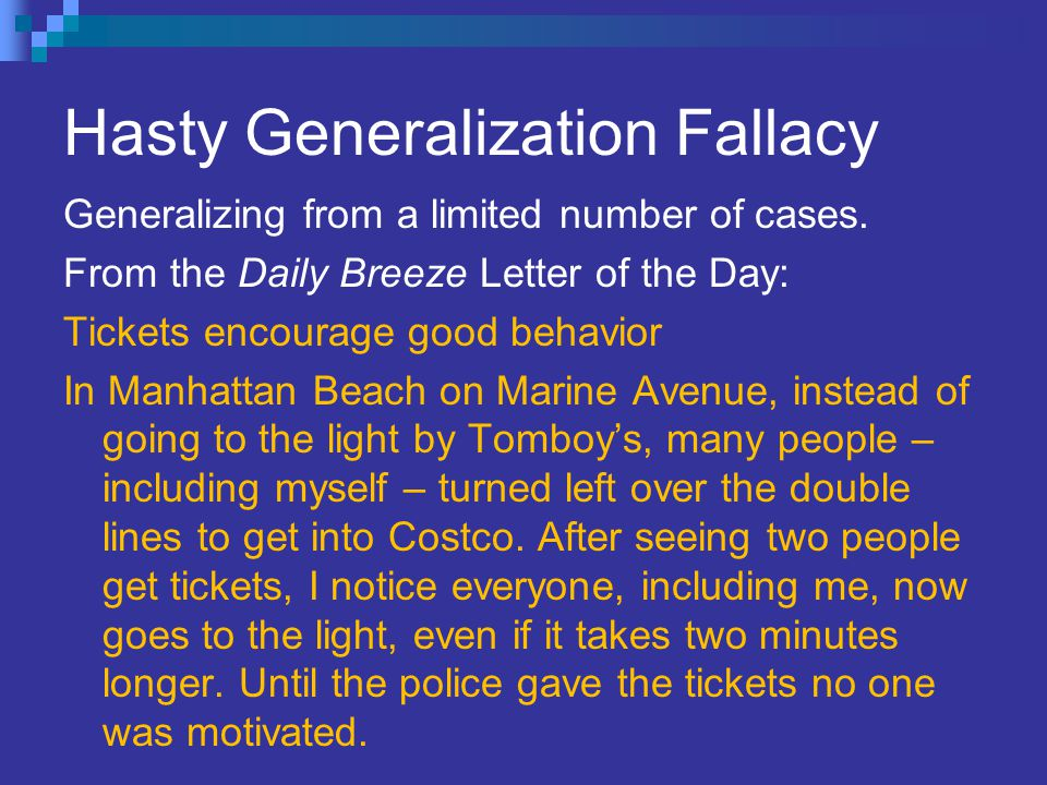 Hasty Generalization Fallacy