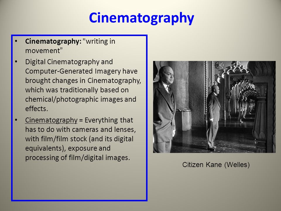 Cinematography Cinematography: writing in movement