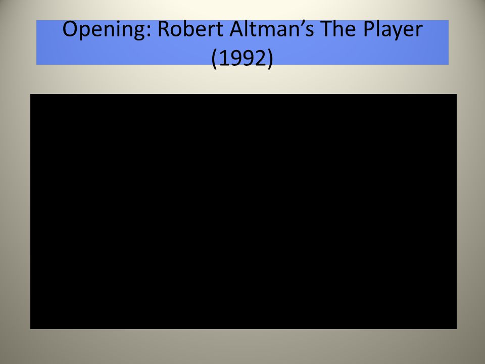 Opening: Robert Altman's The Player (1992)