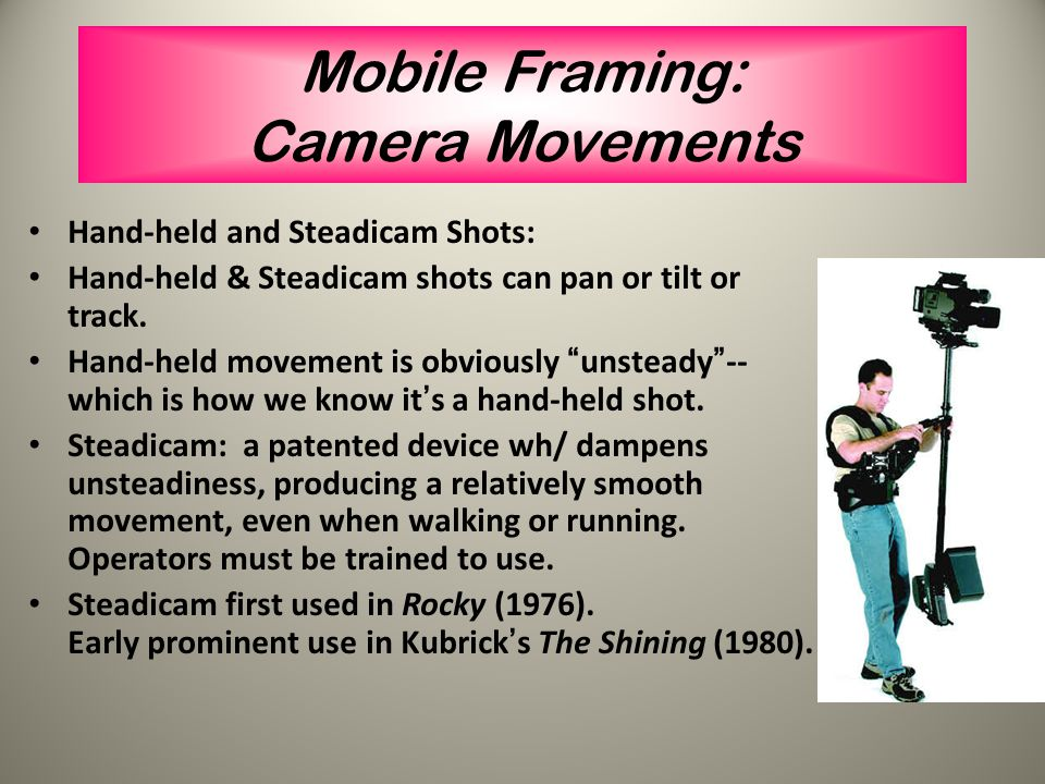 Mobile Framing: Camera Movements