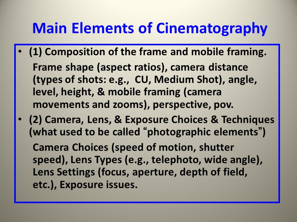 Main Elements of Cinematography