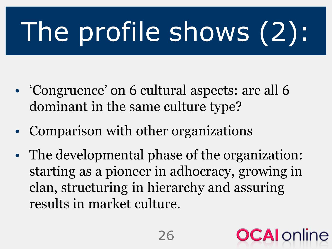 The profile shows (2): 'Congruence' on 6 cultural aspects: are all 6 dominant in the same culture type