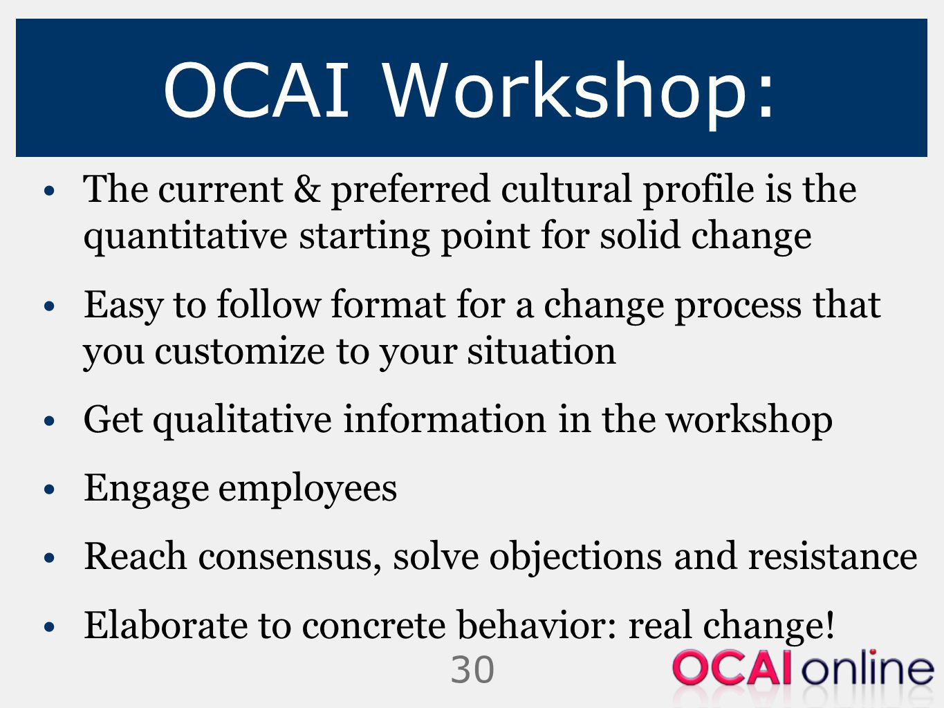 OCAI Workshop: The current & preferred cultural profile is the quantitative starting point for solid change.