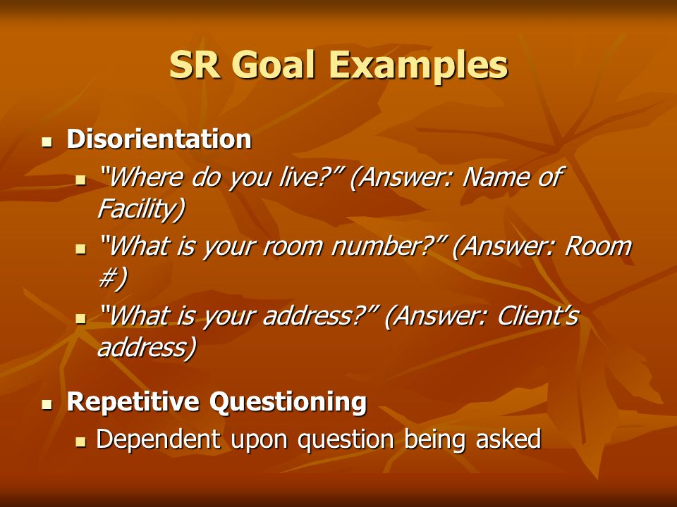 SR Goal Examples Disorientation
