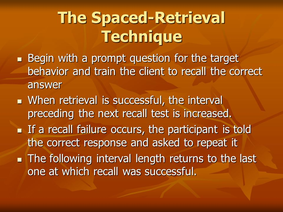 The Spaced-Retrieval Technique