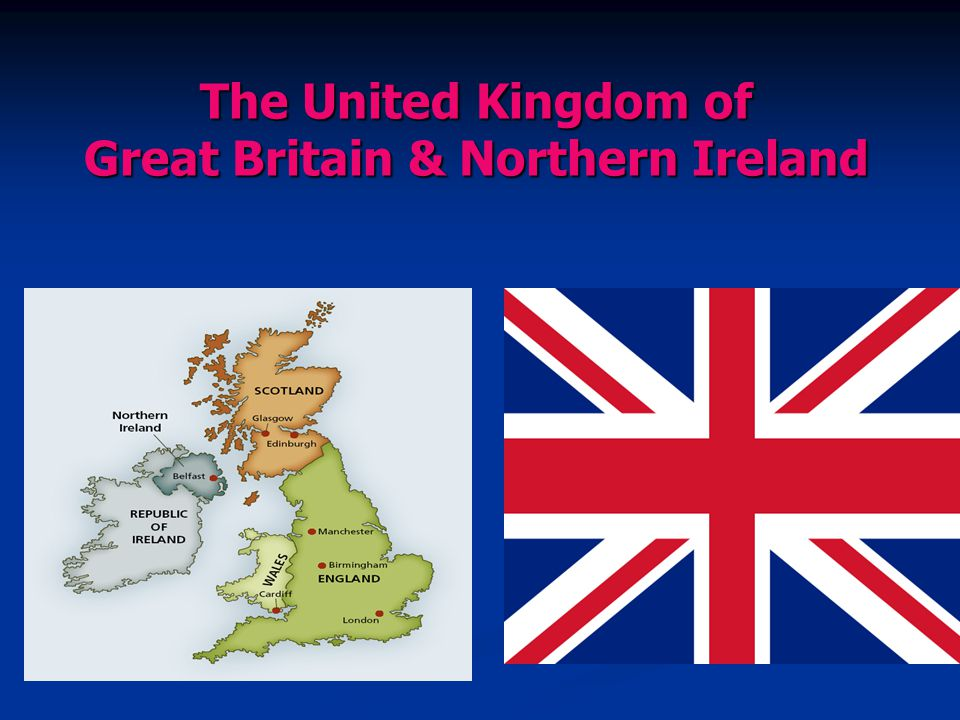 The United Kingdom of Great Britain & Northern Ireland